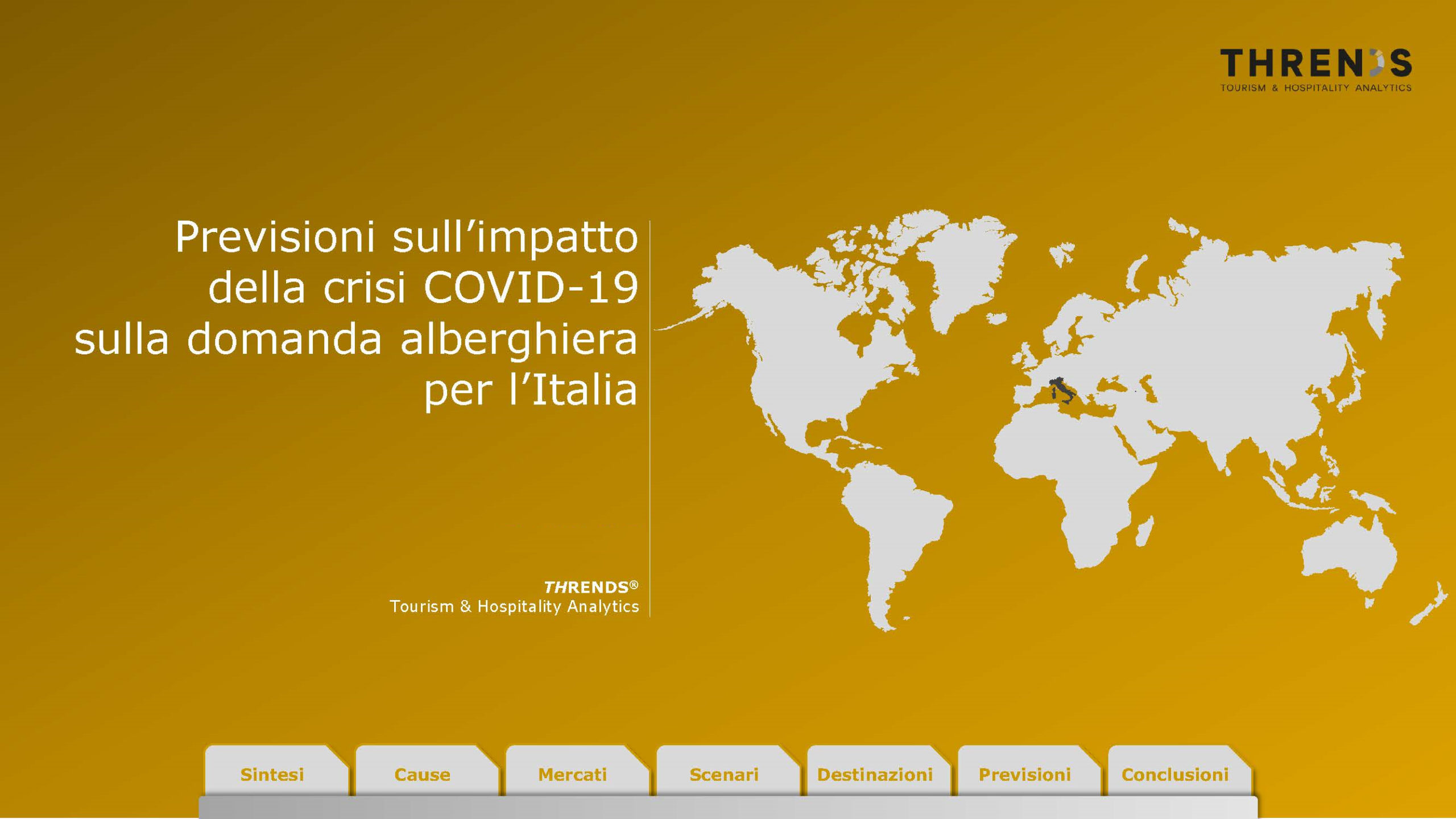 L'impatto della crisi Covid-19 sulla domanda alberghiera per l'Italia sarà pesante